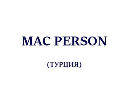 MAC PERSON (ТУРЦИЯ)