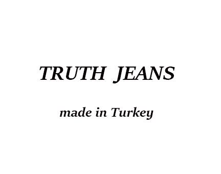 TRUTH JEANS (ТУРЦИЯ)